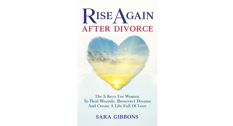 Rise Again After Divorce: The Book Is Out